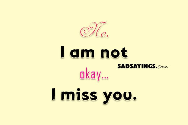 miss you not