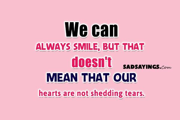 Sad Sayings About Fake Smile - Sad Sayings