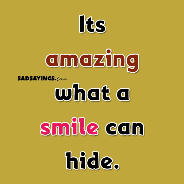 Sad Sayings About Fake Smile - Sad Sayings
