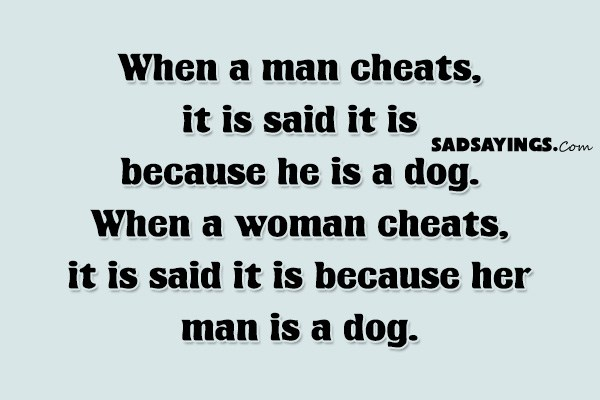 what makes a man cheat on a good woman