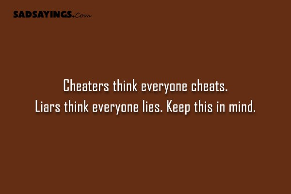 How to deal with cheaters and liars