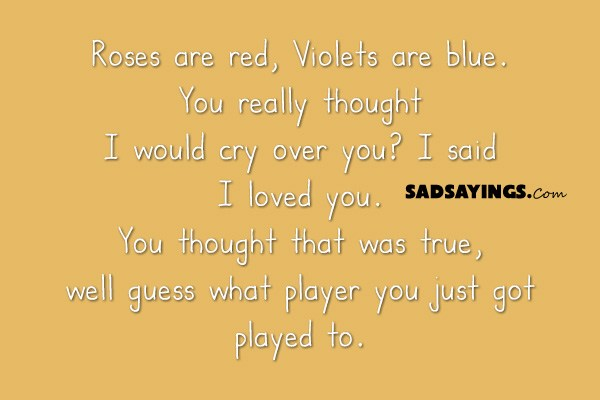 Roses Are Red Violets Are Blue Sad Quotes