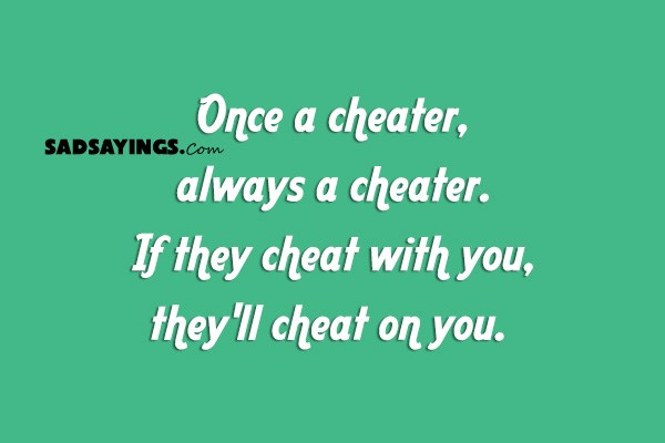 Is it true once a cheater always a cheater