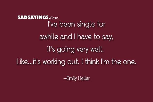 i ve been single