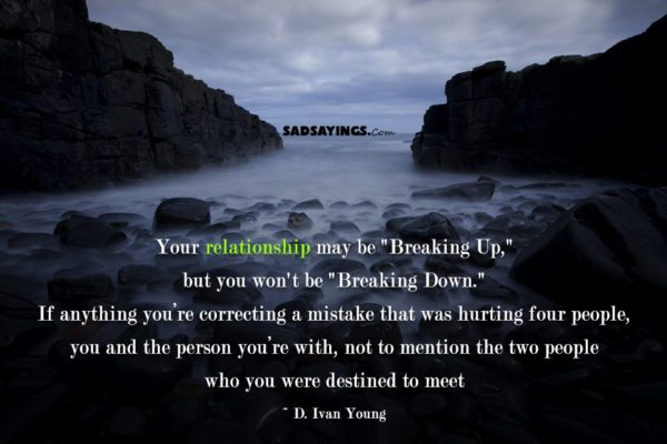 "Your relationship may be ""Breaking Up,"" but you won't be ""Breaking Down"