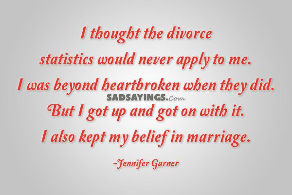 I Thought The Divorce Statistics Would Never Apply To Me Sadsayings Com
