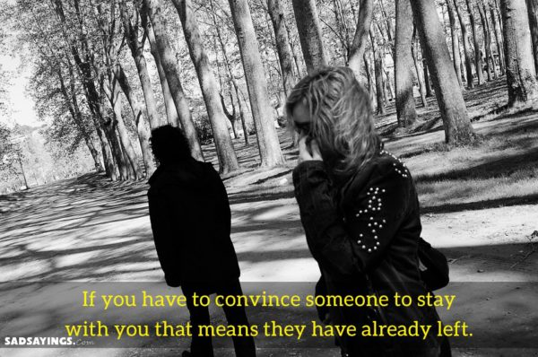 How to convince someone to stay with you