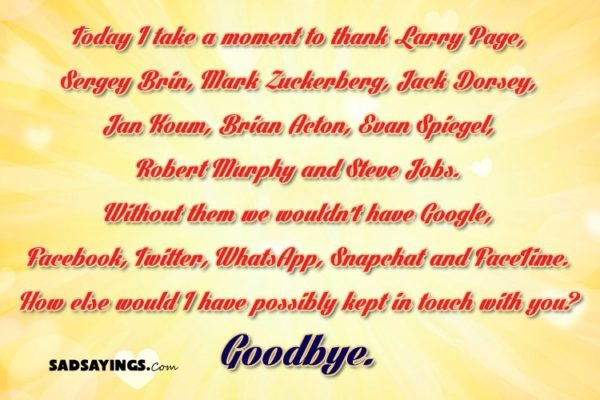 Today I take a moment to thank Larry Page, Sergey Brin, Mark Zuckerberg, Jack Dorsey, Jan Koum, Brian Acton
