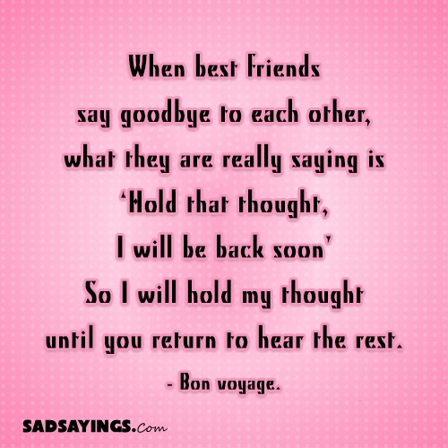 When best friends say goodbye to each other, what they are really ...